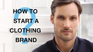 How to Start a Clothing Brand? (FULL VIDEO)