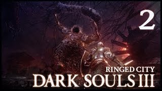 В ДЫРУ К БОССУ ● Dark Souls 3: Ringed City #2 [PC, Ultra Settings]