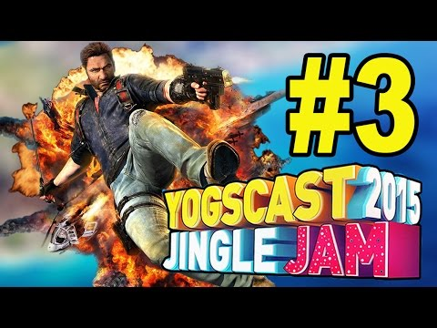 BASE OWNAGE: Yogscast Charity Stream: Just Cause 3: Part 3