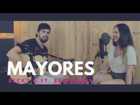 MAYORES - BECKY G FT. BAD BUNNY | LIVE COVER - CAROLINA GARCÍA