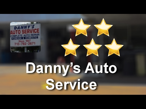 Danny's Auto Service Houston Superb Five Star Review by Walter S.