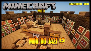 Minecraft Mod: Mod do Jazz?! (JazzGhost Mod)
