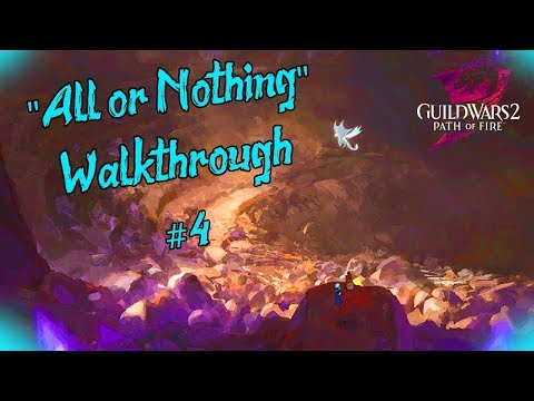 "Guild Wars 2 - ""All or Nothing"" l Walkthrough #4 FINALE l thumbnail"