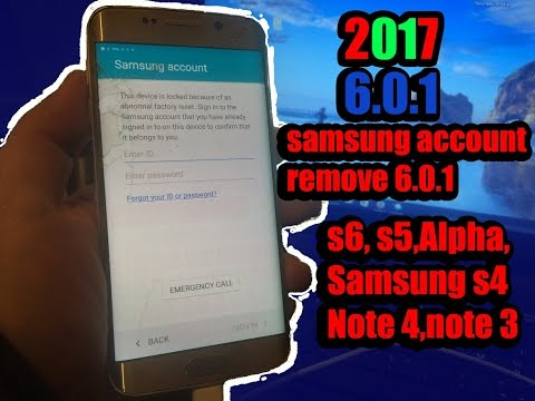 2017 How to unlock samsung account free SAMSUNG  S6,S5.s7, note 4, s7 edge , (Android 6.0.1)