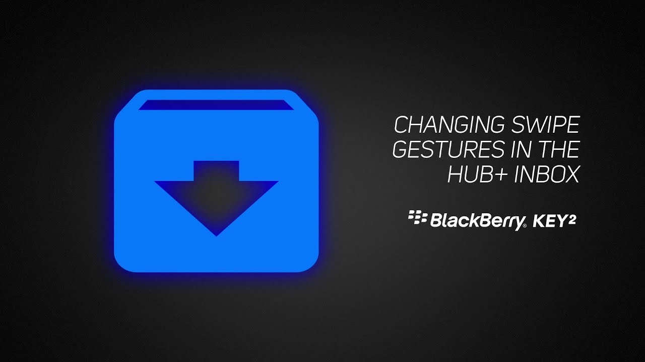How To Change Swipe Gestures and Notification Actions in the BlackBerry  Hub+ Inbox