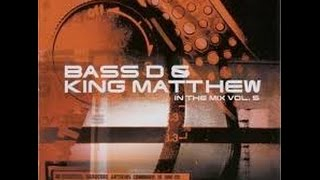 Bass-D & King Matthew - In The mix 5 (2002)