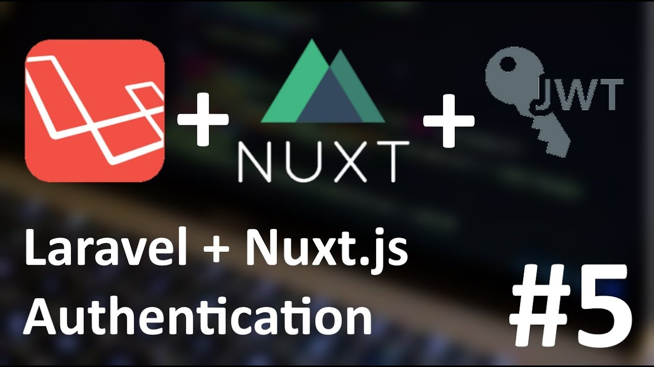 5 - Laravel + NuxtJS authentication: Registering in Nuxt - YouTube