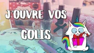 J'OUVRE VOS COLIS / CADEAUX / SWAP