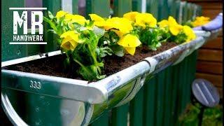 Einfach GENIAL ! Blumenkasten aus Dachrinne selbst gebaut  ! DIY