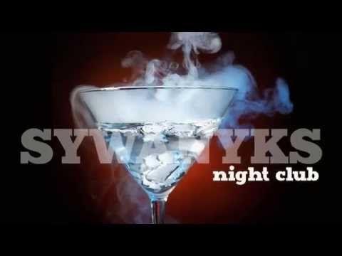 Sywanyks Night Club
