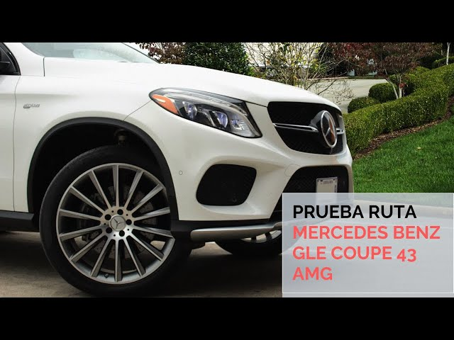 Mercedes Benz GLE Coupe 43 AMG / Prueba ruta / Artesanos Car Club