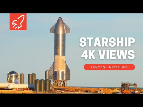 Nerdle Cam 4K- SpaceX Starship Launch Facility