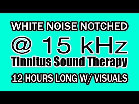 White Noise - Notch Filtered at 15 kHz for Tinnitus Therapy w/ Visuals