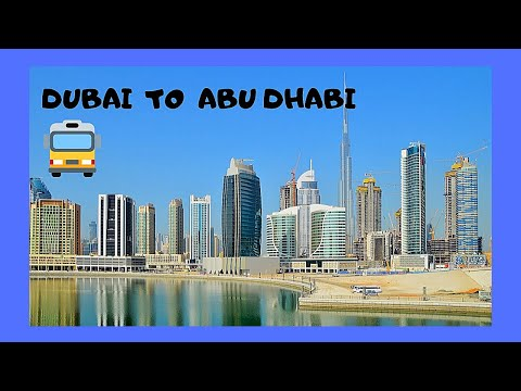 BUS RIDE from DUBAI to ABU DHABI, United Arab Emirates