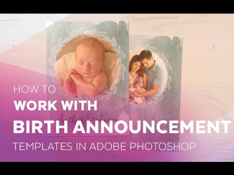 How to Work with Birth Announcement Templates in Adobe Photoshop ...