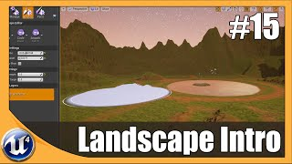 Landscape Editing Basics - #15 Unreal Engine 4 Beginner Tutorial Series
