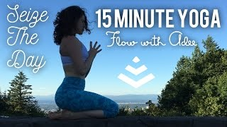 SEIZE THE DAY [Yoga Warm Up] Flow with Adee