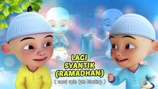 Emang Lagi Syantik Ramadhan versi Upin Ipin Lucu