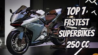 Top 7 Fastest SuperBikes 250cc 2018