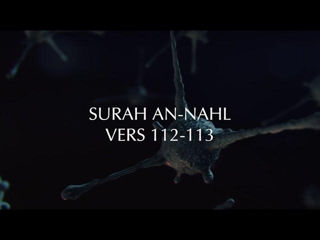 Surah An-Nahl (112-113) - Abdul Rahman Masoud