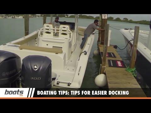 Boating Tips: Tips for Easier Docking