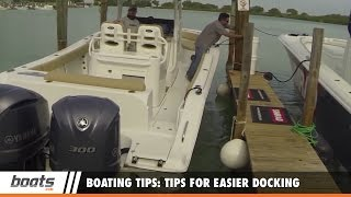 Boating Tips: Tips for Easier Docking