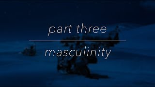 Bringing Back What's Stolen: Masculinity