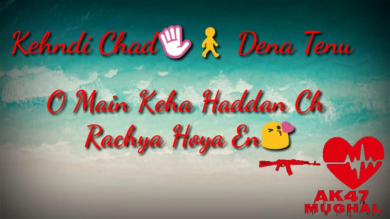 Sad Love Whatsapp Status| Kehndi Chad Dena Tenu | Atiq Mughal AK47 #1