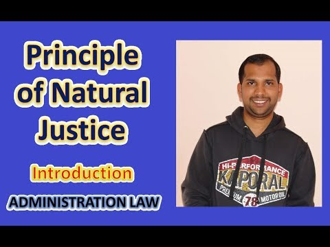 Principle of Natural Justice | Introduction | Administration