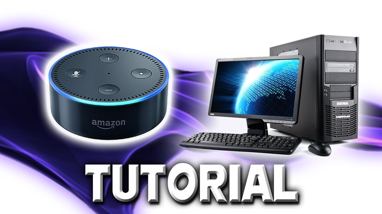 How To Switch Your PC On & Off With Alexa