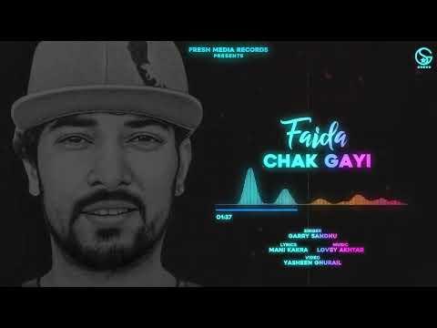 Faida Chak Gayi   Garry Sandhu   Official Song 2020   Fresh Media Records