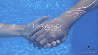 MARYLAND. Pozo de almas.