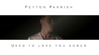 kane brown used to love you sober peyton parrish cover