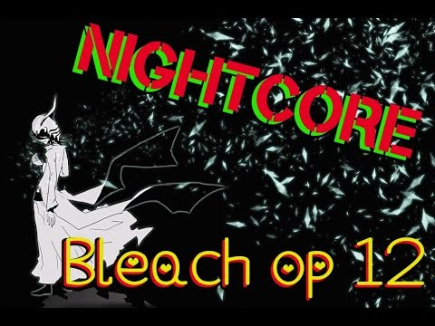 [NIGHTCORE] Bleach opening 12 |Change