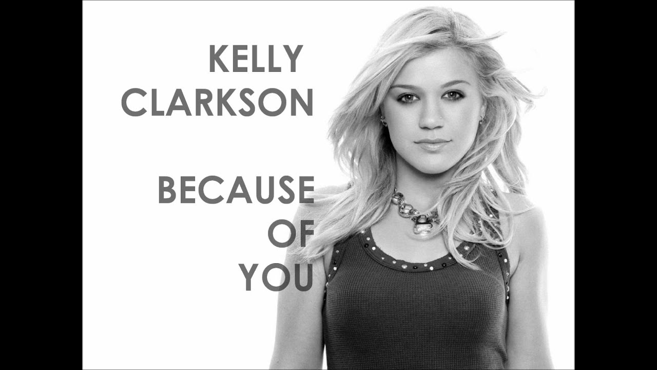 Kelly Clarkson - Because Of You (Male Version) - YouTube