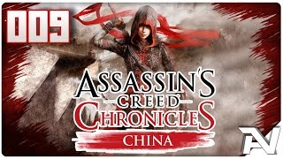 Lets Play Assassins Creed Chronicles China (German/HD+) #009 [Attentat auf Yu Dayong]