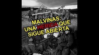 MALVINAS: Una herida que sigue abierta