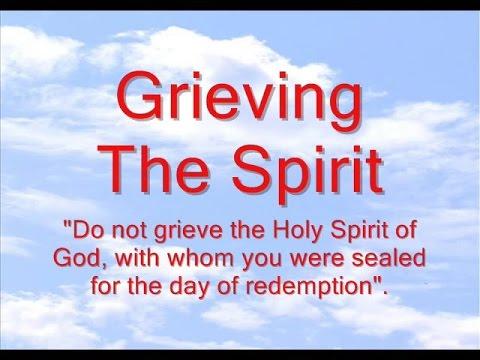 Grieving The Spirit