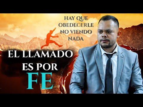 El Llamado Es Por Fe ~ Francisco Romero