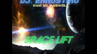 ww vs hardwell   space lift dj ennostino mashup 2014