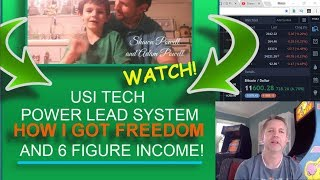 USI TECH POWER LEAD SYSTEM HOW I GOT FREEDOM AND MY PATH TO HOW TO MAKE $100K A YEAR!