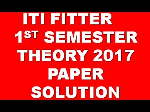 iti fitter 1st semester theory 2017 paper solution in hindi youtube