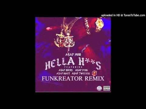 A$AP Mob - Hella Hoes ( Funkreator Remix ) Free Download •Link in Description•