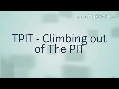 Feelings: TPIT - STEP 3 of Climbing Out of The PIT