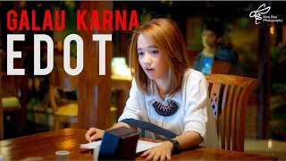 Video Edot Arisna Bikin Galau | 30 Menit (Short Movie) - Behind The Scene download MP3, 3GP, MP4, WEBM, AVI, FLV Maret 2018