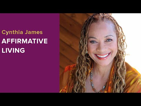 Cynthia James on Affirmative Living - Women For One Conversations