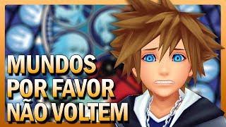 5 MUNDOS que NÃO MERECEM voltar em Kingdom Hearts 3