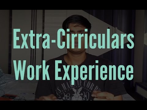How important is Extra-Cirriculars and Work Experience? -