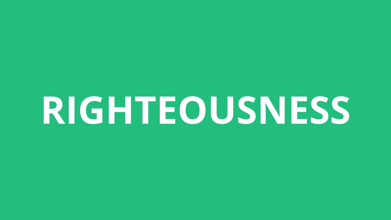 How To Pronounce Righteousness - Pronunciation Academy