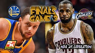 Golden State Warriors VS Cleveland Cavaliers - Game 3 - 2017 NBA Finals - NBA 2K17
